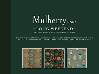 Mulberry Home Long Weekend